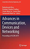 Advances in Communication, Devices and Networking: Proceedings of ICCDN 2019 (Lecture Notes in Electrical Engineering (662))