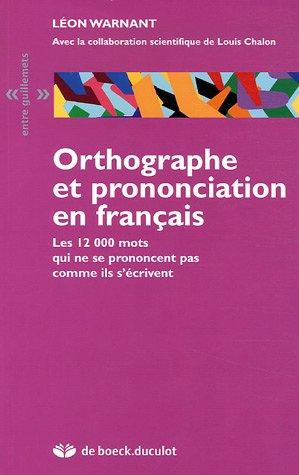 Orthographe et prononciation en français