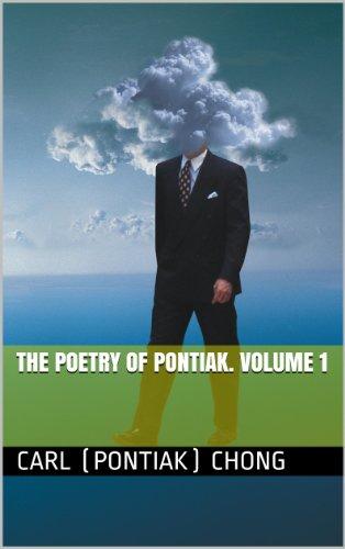 The Poetry of Pontiak. Volume 1 (English Edition)