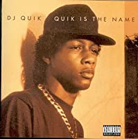 Quik Is the Name by DJ Quik (1999-02-27)