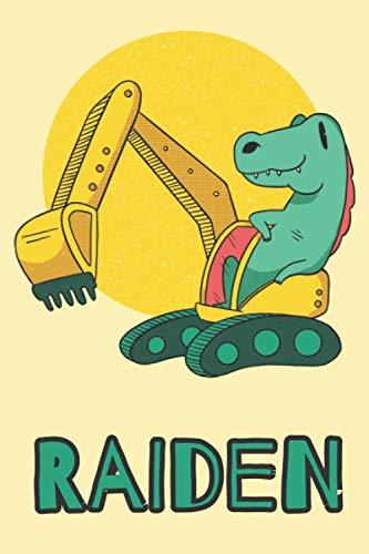 Raiden: Excavator Dinosaur T-Rex Boys Name Dino Dinos Raiden, Lined Journal Composition Notebook, 100 Pages, 6x9, Soft Cover, Matte Finish, Back To School, Preschool, Kindergarten, Kids