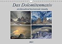 Das Dolomitenmasiv (Wandkalender 2022 DIN A4 quer): Es gibt viele Berge auf der Welt, aber die Dolomiten sind atemberaubend und einzigartig. (Monatskalender, 14 Seiten )
