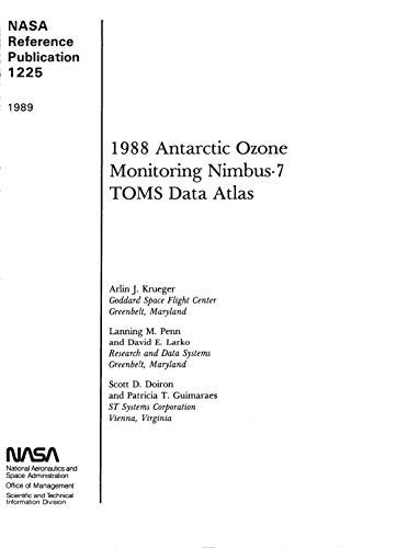 The 1988 Antarctic ozone monitoring Nimbus-7 TOMS data atlas (English Edition)