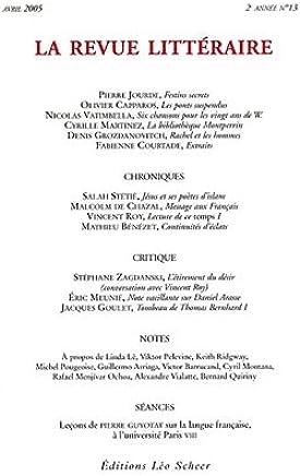 La Revue littéraire, N° 13, Avril 2005 :