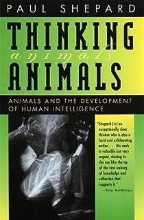 Thinking Animals: Animals and the Development of Human Intelligence