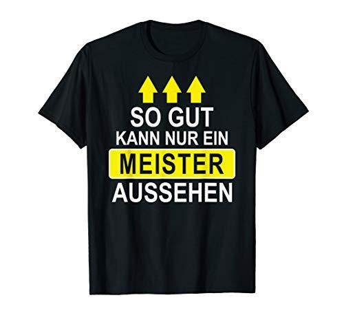 Herren Lustiges Meister Geschenk Shirt Meisterschule Meisterprüfung T-Shirt