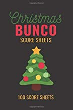Christmas Bunco Score Sheets: 100 Scoring Pads for Bunco Players, Bunco Score Cards, Score Keeper Tracker Game Record Notebook, Gift Ideas for ... Christmas Tree Cover Design, Handy Size 6 x 9