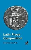 Latin Prose Composition (Latin Language)