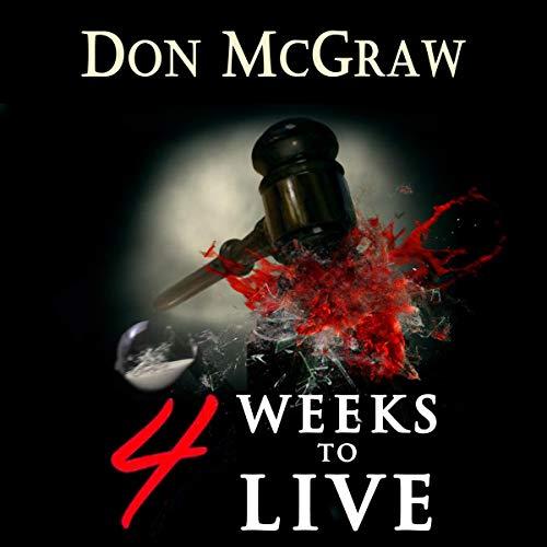 4 Weeks to Live (Will Hogarth series) Titelbild
