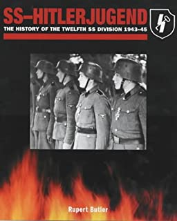 SS-Hitlerjugend: The History of the Twelfth SS Division 1943-45