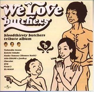 We Love butchers