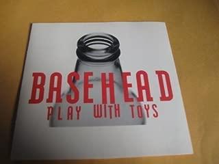 basehead play with toys