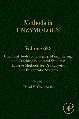 Chemical Tools for Imaging, Manipulating, and Tracking Biological Systems: Diverse Methods for Prokaryotic and Eukaryotic Systems (ISSN Book 638) (English Edition)