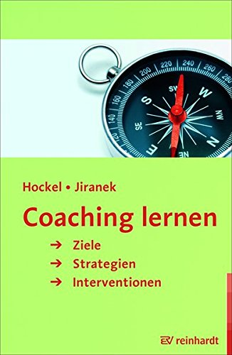Coaching lernen: Ziele, Strategien, Interventionen