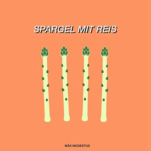 Spargel mit Reis [Explicit]