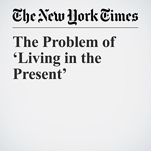 The Problem of 'Living in the Present' copertina