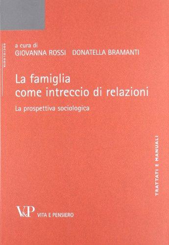 La famiglia come intreccio di relazioni. La prospettiva sociologica