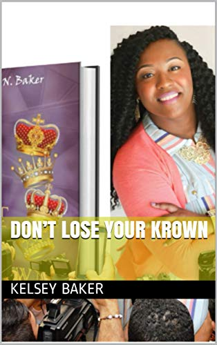 Don't Lose Your Krown (English Edition)