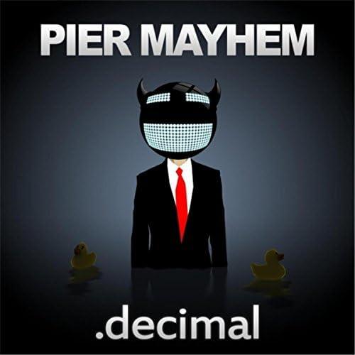Pier Mayhem