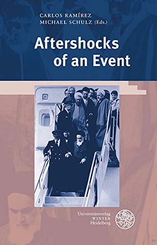 Aftershocks of an Event: Theoretical-political Repercussions of the Iranian Revolution (Beiträge zur Philosophie. Neue Folge) (English Edition)
