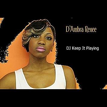 DJ Keep It Playing