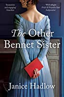 The Other Bennet Sister: The perfect Regency novel for fans of Bridgerton (English Edition)