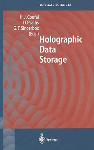 Compare Textbook Prices for Holographic Data Storage Springer Series in Optical Sciences, 76 2000 Edition ISBN 9783540666912 by Coufal, Hans J.,Psaltis, Demetri,Sincerbox, Glenn T.,Glass, A.M.,Cardillo, M.J.