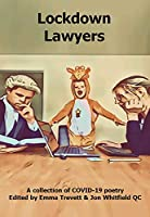 Lockdown Lawyers: a collection of COVID-19 poetry