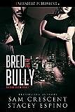 Bred by the Bully (Breeding Season Book 8) (English Edition)