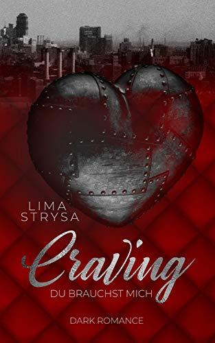 Craving: Du brauchst mich