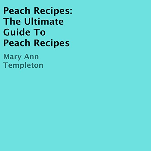 Peach Recipes audiobook cover art