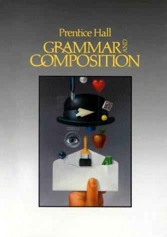 Prentice Hall Grammar and Composition