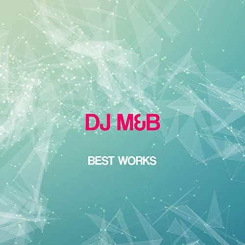 DJ M & B