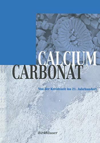 Calciumcarbonat: Von der Kreidezeit ins 21. Jahrhundert