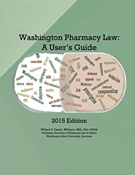 Paperback Washington Pharmacy Law: A User's Guide 2015 Book