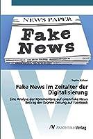 Fake News im Zeitalter der Digitalisierung
