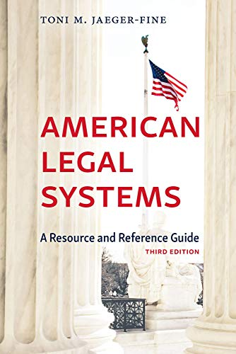 Compare Textbook Prices for American Legal Systems: A Resource and Reference Guide, Third Edition 3 Edition ISBN 9781531017958 by Toni M. Jaeger-Fine