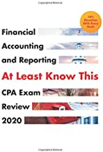 CPA Exam Review 2020 - At Least Know This - Financial Accounting and Reporting