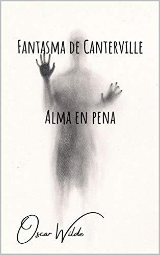 Fantasma de Canterville: Alma en pena