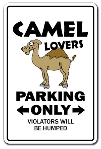 "CAMEL LOVERS Parking Sign jockey rider animal zoo dromedary | Indoor/Outdoor | 14"" Tall Plastic Sign"