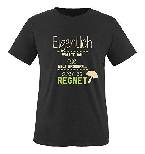 Comedy Shirts - Eigentlich wollte ich die Welt erobern. Aber es regnet! - Herren T-Shirt - Schwarz/Beige-Hellgrün Gr. XL