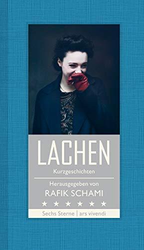 Lachen: Kurzgeschichten (Sechs Sterne) - Herausgeber Rafik Schami