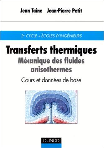 Transferts thermiques. Cours et données de base