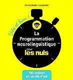 La Programmation neurolinguistique pour les Nuls - Vite et bien