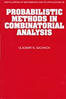 Probabilistic Methods in Combinatorial Analysis (Encyclopedia of Mathematics and its Applications, Series Number 56)