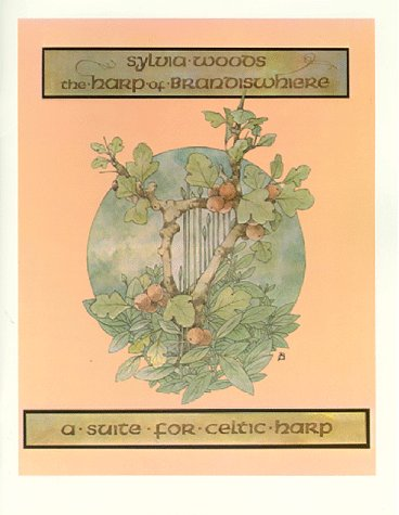 The Harp of Brandiswhiere: A Suite for Celtic Harp