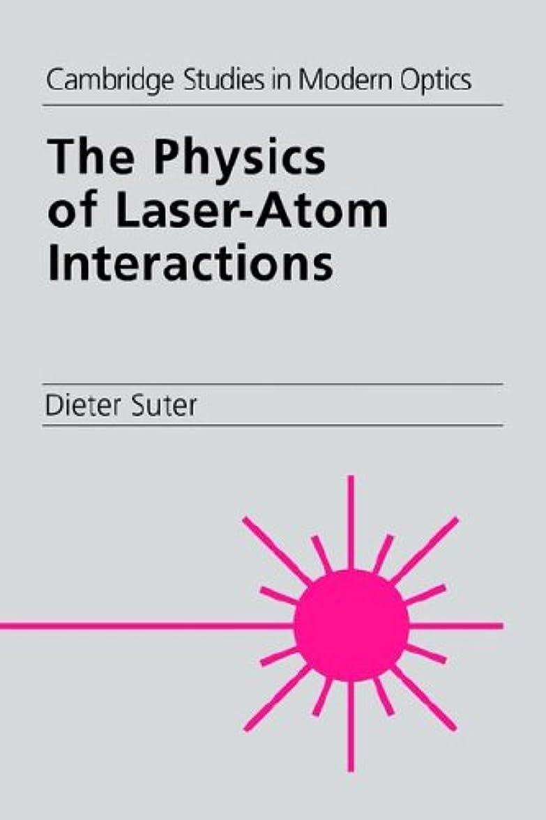 語閉じ込めるビーチThe Physics of Laser-Atom Interactions (Cambridge Studies in Modern Optics)