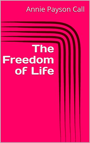 The Freedom of Life (English Edition)