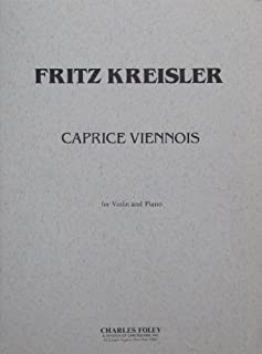 Kreisler - Caprice Viennois, Opus 2, for Violin and Piano