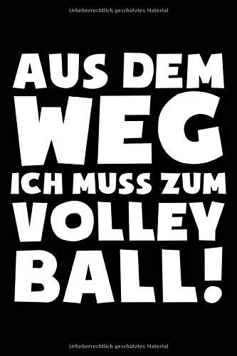 Ich muss zum Volleyball: Notizbuch für Volleyball-Fan Volleyballspieler-in Volleyballer-in Volleyball-Fan